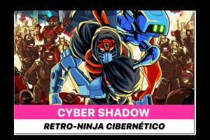 Reseñamos: Cyber-Shadow