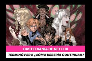 Castlevania de Netflix terminó, pero ¿cómo podría continuar?