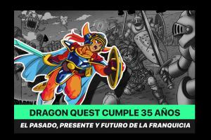 Dragon Quest: 35 años de uno de los JRPG más icónicos