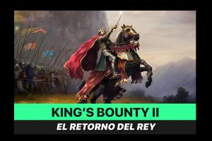 Primeras Impresiones: King's Bounty II